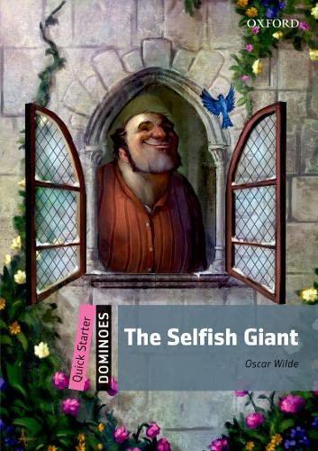 9780194249317: Selfish Giant (Dominoes. Quick Starter)