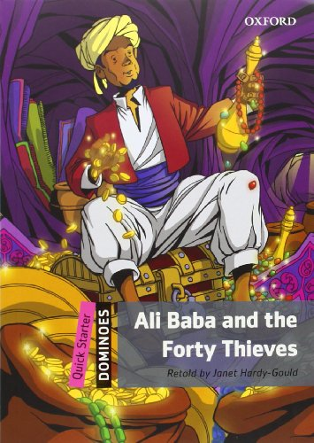 9780194249324: Ali Baba and the forty thieves. Dominoes quick starters. Con CD-ROM