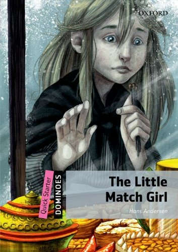 9780194249386: Dominoes: Quick Starter: The Little Match Girl Pack