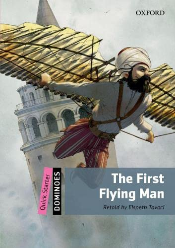 9780194249430: Dominoes: Quick Starter: The First Flying Man