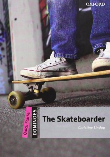 9780194249447: The Skateboarder (Dominoes. Quick Starter (250 Headwords))