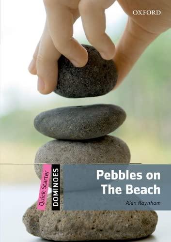 Dominoes: Quick Starter: Pebbles on the Beach: Alex Raynham