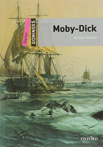 9780194249782: Dominoes: Starter: Moby-Dick