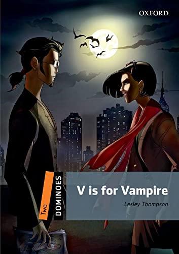 9780194249836: V is for Vampire (Dominoes, Level 2)