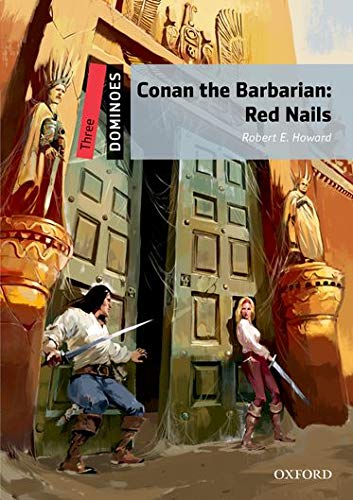 9780194249843: Dominoes: Three: Conan the Barbarian: Red Nails