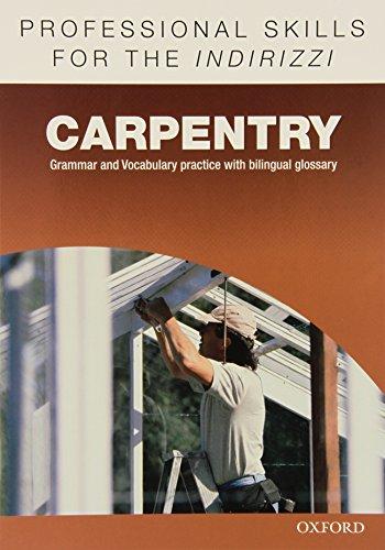 9780194276382: Oxford professional skills. Carpentry. Per le Scuole superiori. Con espansione online