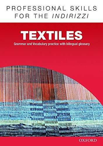 9780194276450: Oxford professional skills. Textiles. Per le Scuole superiori. Con espansione online