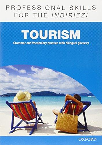 9780194276467: Oxford professional skills. Tourism. Per le Scuole superiori. Con espansione online