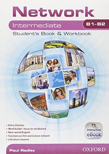 9780194276894: Network B1-B2. Intermediate. Student's book-Workbook-Entry book. Per le Scuole superiori. Con e-book. Con espansione online