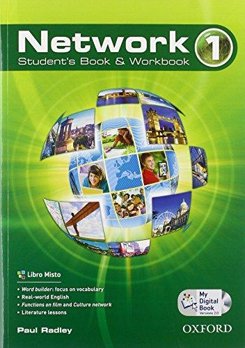 9780194277105: Network. Student's book-Workbook-Mydigitalbook 2.0. Con espansione online. Con CD Audio. Per le Scuole superiori: 1