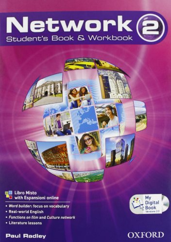 9780194277228: Network. Student's book-Workbook-Mydigitalbook 2.0. Per la Scuole superiori. Con CD Audio. Con espansione online