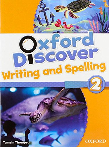 9780194278645: Oxford Discover 2: Writing and Spelling Book
