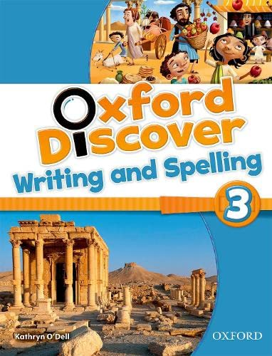 9780194278720: Oxford Discover 3: Writing and Spelling Book
