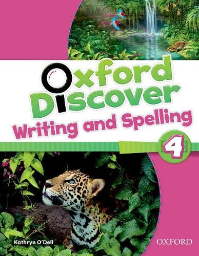 9780194278799: Oxford Discover 4: Writing and Spelling Book