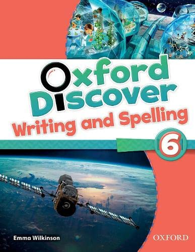 9780194278935: Oxford Discover 6: Writing and Spelling Book
