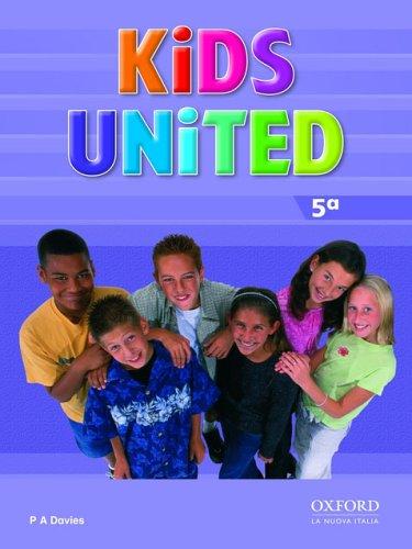 9780194301381: Kids united. Class book. Per la Scuola elementare: 5