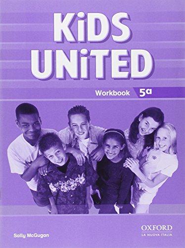 9780194301435: Kids united. Workbook. Per la Scuola elementare: 5