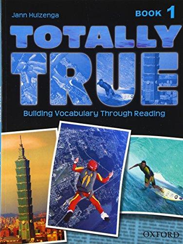 9780194302036: Totally True: Book 1 (Totally True 1)