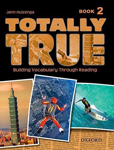 9780194302043: Totally True: Book 2