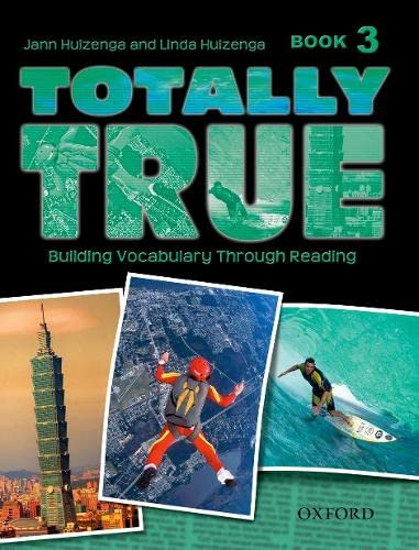 Totally True: Book 3: Jann Huizenga, Linda