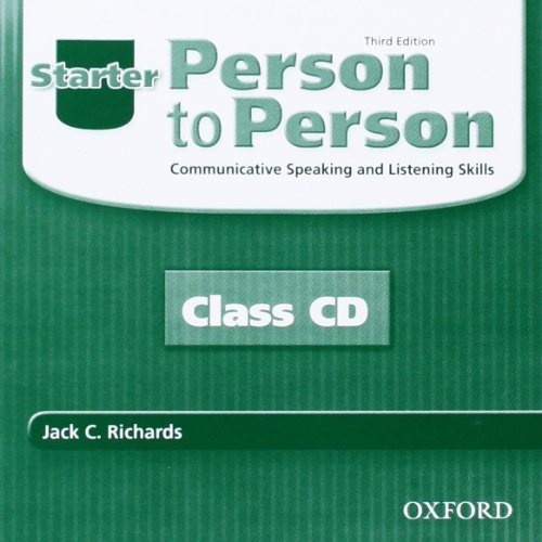PERSON TO PERSON 3E STARTER CLASS CD: RICHARDS/BYCINA