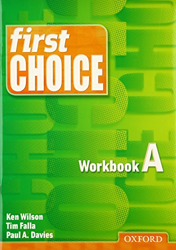 9780194302647: First Choice: Workbook A
