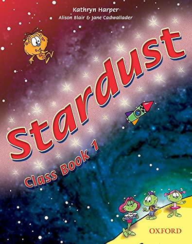 9780194303507: Stardust 1: Stardust. Class book. Per la 1ª classe elementare
