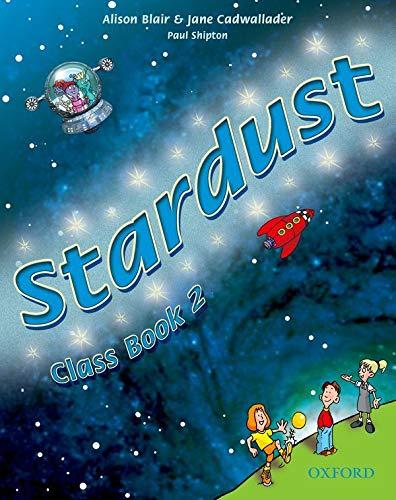 9780194303514: Stardust 2: Class Book