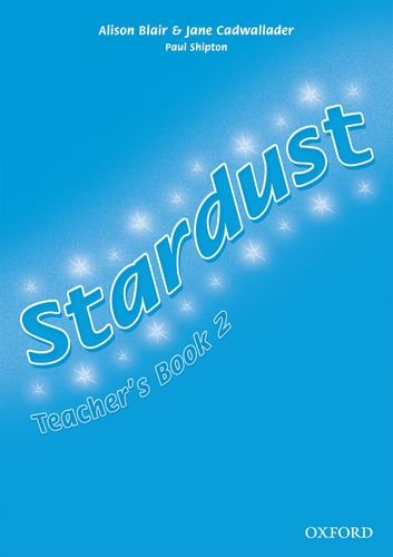 9780194303569: Stardust 2: Teacher's Book