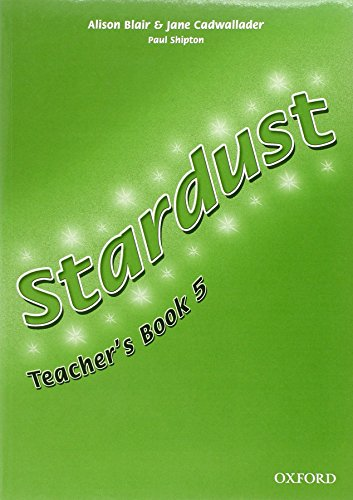 9780194303590: Stardust 5: Teacher's Book