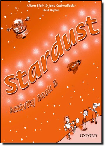 9780194303958: Stardust. Activity book. Per la Scuola elementare: 3