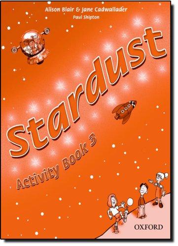 9780194303958: Stardust 3: Activity Book
