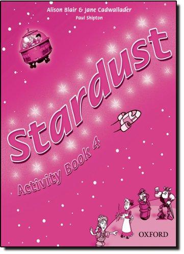 9780194303965: Stardust. Activity book. Per la Scuola elementare: 4