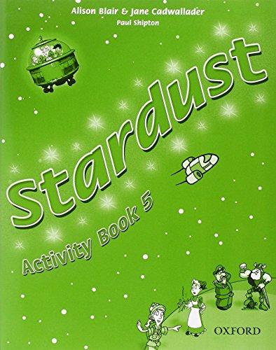 9780194303972: Stardust. Activity book. Per la Scuola elementare: 5