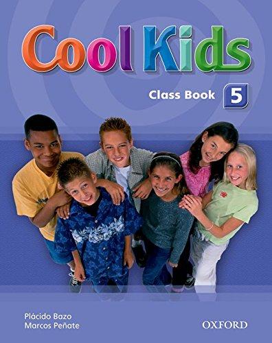 9780194304047: Cool Kids 5: Class Book - 9780194304047