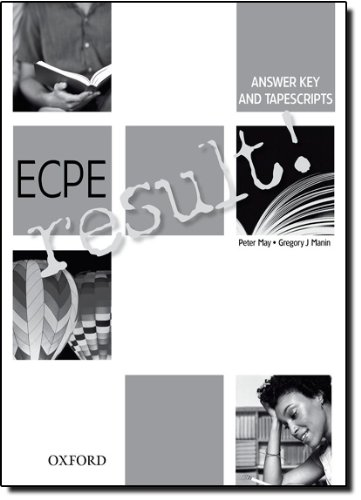 ECPE result!: Answer Key Tapescripts (Paperback): Peter May