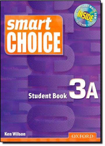 Smart Choice 3: Student Book A with: Wilson, Ken