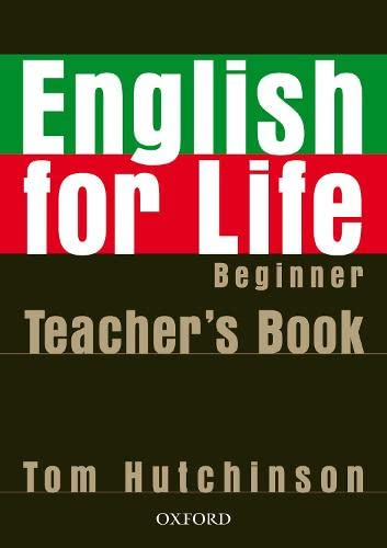 9780194306317: English for life Beginner : Teacher's book (1Cédérom)