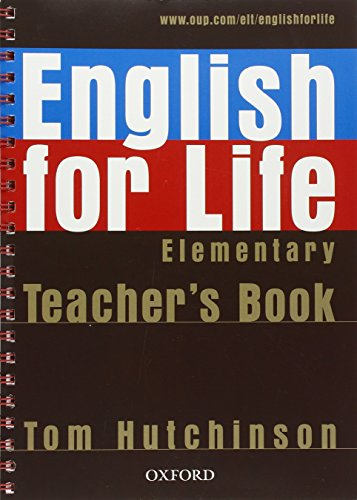 9780194306324: English for Life Elementary : Teacher's Book (1Cédérom)