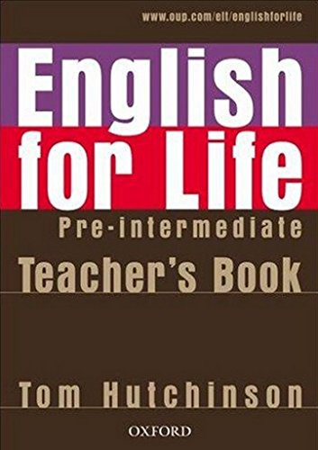 English for Life Pre-intermediate: Teacher's Book Pack: Tom Hutchinson