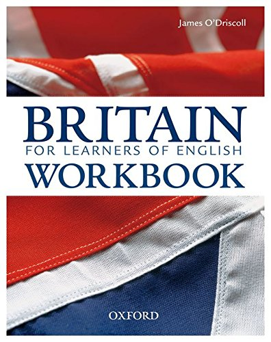 Britain: Pack (with Workbook): An up-to-date guide: James O Driscoll