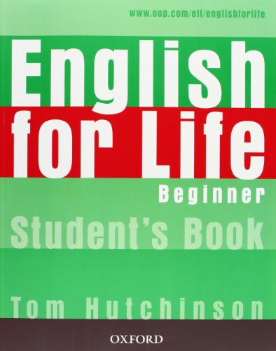 9780194307253: English for Life Beginner. Student's Book: General English four-skills course for adults