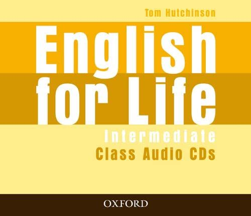 9780194307444: English for Life: Intermediate: Class Audio CDs (3)