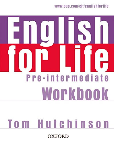 9780194307550: English for Life Pre-Intermediate: Workbook Without Key