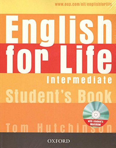 9780194307604: English for Life: Intermediate: Student's Book with MultiROM Pack: General English four-skills course for adults