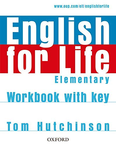 9780194307628: English for life : Elementary workbook with key