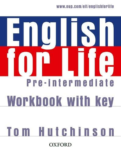9780194307635: English for Life Pre-Intermediate. Workbook with Key