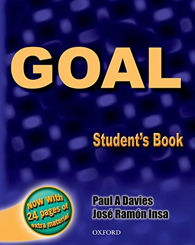 9780194308397: Goal: Student's Book with Extrea Practice Material (Goal & Aims) - 9780194308397