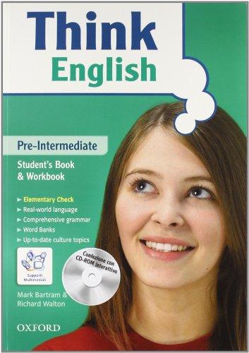9780194308694: Think english. Pre-Intermediate. Student's book-Workbook-Culture book. Con espansione online. Per le Scuole superiori. Con CD Audio. Con CD-ROM