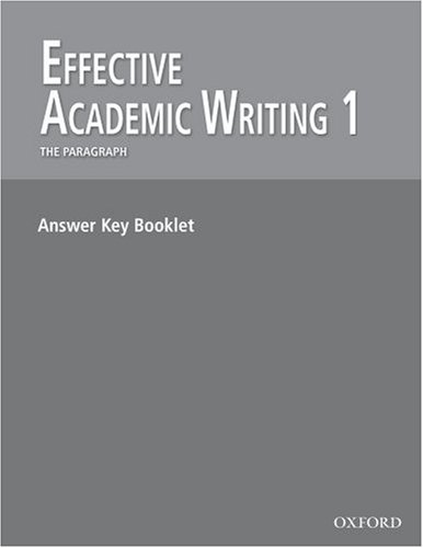 9780194308823: Effective Academic Writing 1: The Paragraph: Answer Key